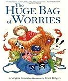 The Huge Bag of Worries (1444902725) by Ironside, Virginia