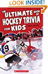 The Ultimate Book of Hockey Trivia fo...