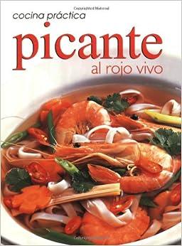 Picante al rojo vivo cocina practica for Cocina practica