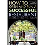 img - for [(How to Open and Run a Successful Restaurant)] [Author: Christopher Egerton-Thomas] published on (November, 2005) book / textbook / text book