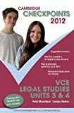 Cambridge Checkpoints VCE Legal Studies Units 3&4 2012