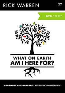 What On Earth Am I Here For?: A DVD Study