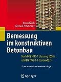 Image de Bemessung im konstruktiven Betonbau: Nach DIN 1045-1 (Fassung 2008) und EN 1992-1-1 (Eurocode 2)