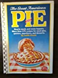 The Great American Pie Book (0899090303) by Choate, Judith