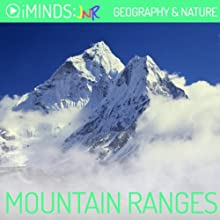 Mountain Ranges: Geography & Nature (       UNABRIDGED) by  iMinds Narrated by Todd MacDonald