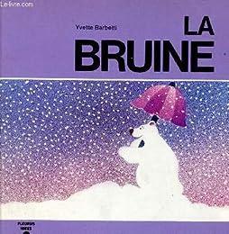 La  Bruine