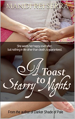 Book: A Toast to Starry Nights by Mandi Rei Serra