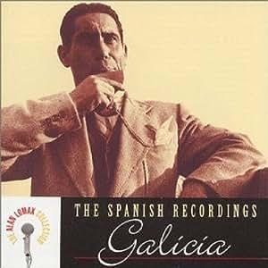 Galicia: Spanish Recordings
