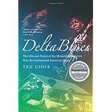 Delta Bluesby Ted Gioia