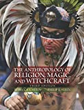 img - for The Anthropology of Religion, Magic, and Witchcraft book / textbook / text book