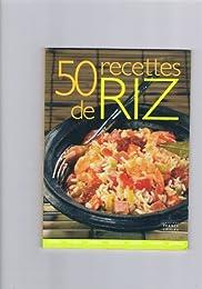 50 Recettes De Riz