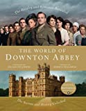 img - for By Jessica Fellowes - The World of Downton Abbey (11.6.2011) book / textbook / text book
