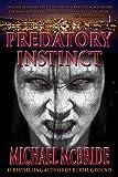 Predatory Instinct: A Thriller