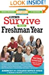 How to Survive Your Freshman Year: Fi...