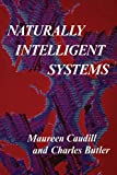 Naturally Intelligent Systems (Bradford Books) (0262531135) by Caudill, Maureen