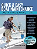 Quick and Easy Boat Maintenance, 2nd Edition: 1,001 Time-Saving Tips Sandy Lindsey