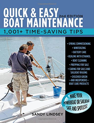 Quick And Easy Boat Maintenance, 2Nd Edition: 1,001 Time-Saving Tips back-491000