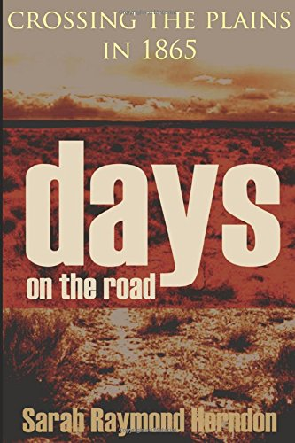 days-on-the-road-crossing-the-plains-in-1865-expanded-annotated