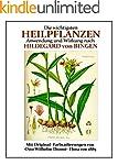 Die wichtigsten Heilpflanzen: Anwendu...