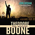 The Activist: Theodore Boone (       UNABRIDGED) by John Grisham Narrated by Richard Thomas