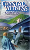 Crystal Witness (055327984X) by Tyers, Kathy