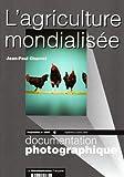 echange, troc Charvet (Jean-Paul) - L'Agriculture Mondialisee (Projetables N.8059 Septembre Octobre 2007)