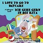 German kids books: I Love to Go to Da...