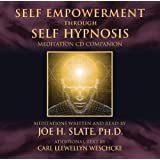 Self Empowerment Through Self Hypnosis