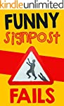 Memes: Funny Signs and Signpost Fails...