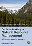 img - for Decision Making in Natural Resource Management: A Structured, Adaptive Approach book / textbook / text book