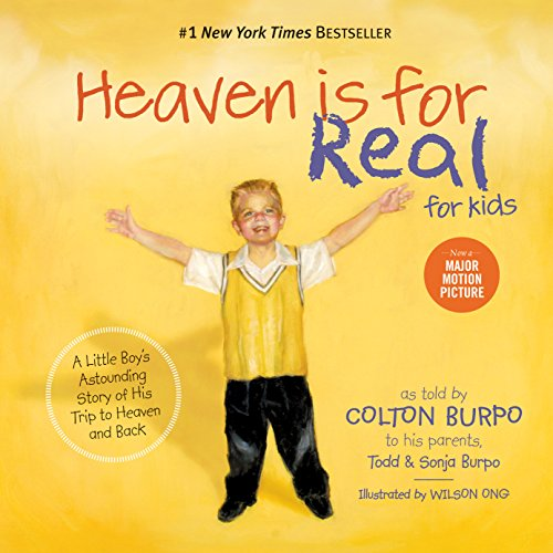Todd Burpo - Heaven is for Real for Kids: A Little Boy's Astounding Story of His Trip to Heaven and Back