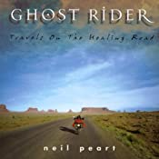 Ghost Rider: Travels on the Healing Road | [Neil Peart]