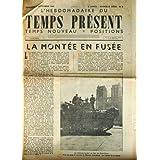 HEBDOMADAIRE DU TEMPS PRESENT (L') [No 2] du 01/09/1944 - LA MONTEE EN FUSEE - LA DIVISION LECLERC EN FACE DE...