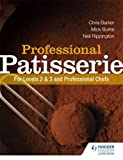 img - for Professional Patisserie: For Levels 2, 3 and Professional Chefs book / textbook / text book