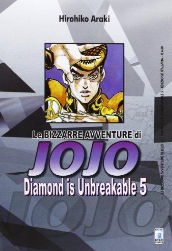 Diamond is unbreakable. Le bizzarre avventure di Jojo: 5