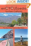 enCYCLEpedia Southern California: The...