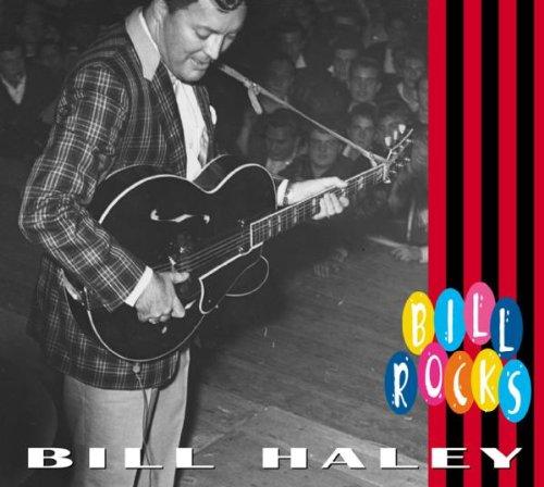 BILL HALEY - Bill rock - Zortam Music