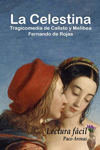 La Celestina: Lectura fácil, castellano actual