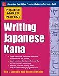 Practice Makes Perfect Writing Japane...