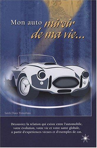 Livre mon auto miroir de ma vie for Le miroir de ma vie