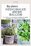 """Afficher """"Des Plantes médicinales pour mon balcon"""""""