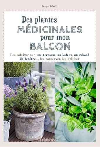 lire et t l charger comment obtenir gratuitement des plantes m dicinales pour mon balcon. Black Bedroom Furniture Sets. Home Design Ideas