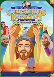 Greatest Heroes and Legends of the Bible - The Miracles of Jesus