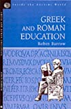 Greek and Roman Education (Inside the Ancient World Series)
