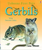 Gerbils (First Pets) Laura Howell