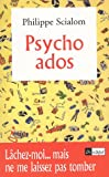 Psycho ados