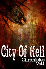 City of Hell Chronicles Volume 1