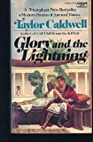 Glory and the Lightning (0449225623) by Caldwell, Taylor
