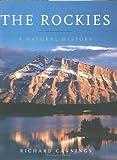 The Rockies: A Natural History