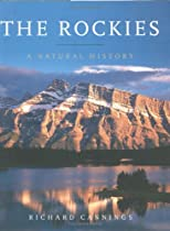 The Rockies: A Natural History